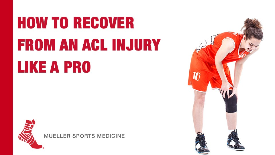 How To Recover From an ACL Injury like a Pro